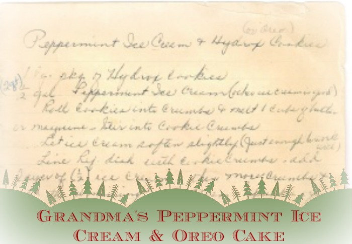 Grandma's Peppermint Ice Cream & Oreo Cake
