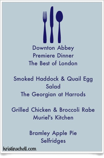 Downton Abbey Premiere Dinner Menu The Best of London