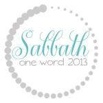 One Word 2013 sabbath