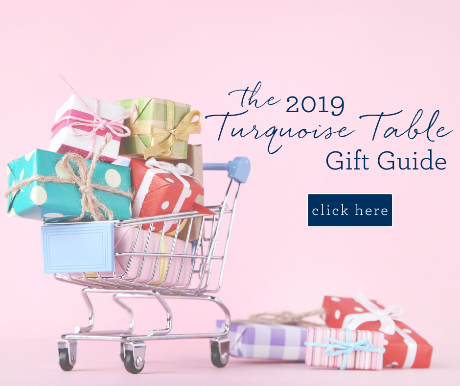 2019 Turquoise Table Gift Guide
